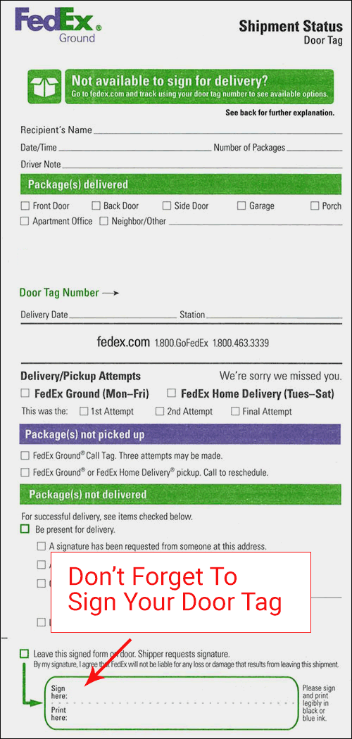 Sign your FedEx Door Tag to get delivery the next day